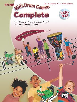 Alfred's Kid's Drum Course Complete By Alfred Publishing (EDT)
