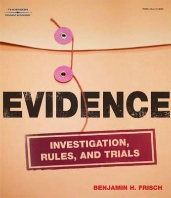 Evidence By Frisch, Benjamin H.